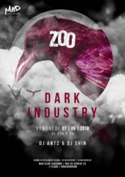 Dark Industry @ LE ZOO - MAD Club | Cheseaux-sur-Lausanne | Vaud | Suisse